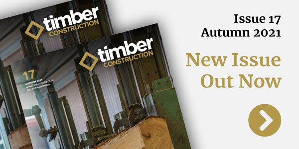 Latest issue of Timber Construction out now
